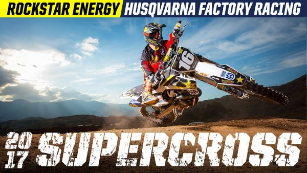 AMA参戦チーム紹介ビデオ|Rockstar Energy Husqvarna Factory Racing Team