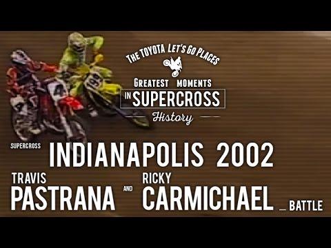 AMAスーパークロス名場面|パストラーナ VS. カーマイケル@2002 インディアナポリスSX